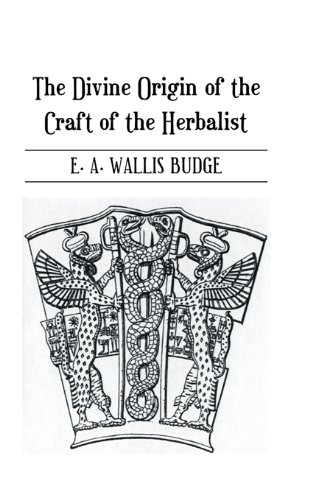 Divine Origin Of Craft Of Herbal (Kegan Paul Library of Arcana) Pdf