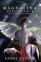 Magdalena Descendants: Volume 4 (House of ??lood Series) by Sasha George (2016-03-29) Paperback
