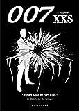 007 XXS - James Bond vs. SPECTRE: Ein Blick hinter die Kulissen