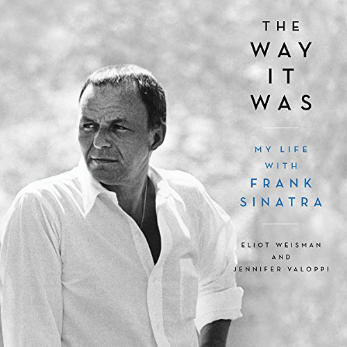 !BEST The Way It Was: My Life with Frank Sinatra W.O.R.D