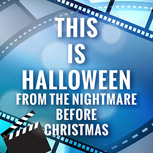 This Halloween Song (This Is Halloween (The Nightmare Before)