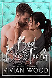 Bad Boy's Touch: A Small Town Military Romance (Walker Ranch Book 3)