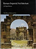 Roman Imperial Architecture, Perkins, J.B.Ward-, 0140560459