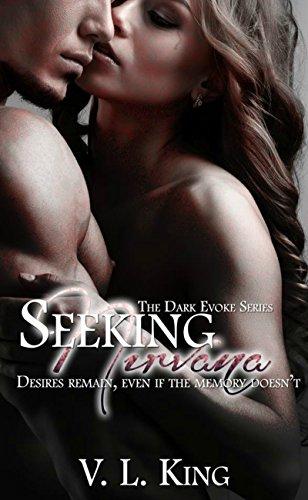Seeking Nirvana (The Dark Evoke Series Book 1) - Evoke Series