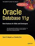 Oracle Database 11g, Sam R. Alapati and Charles Kim, 1590599101