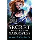 Secret of the Gargoyles (Gargoyle Guardian Chronicles) (Volume 3)