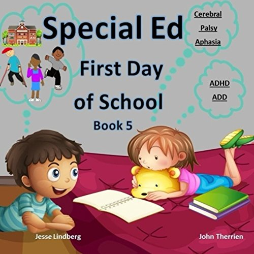 Adhd And Special Education >> Special Ed First Day Of School Book 5 Cerebral Palsy