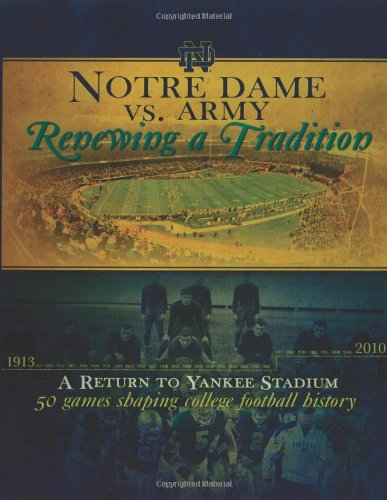 Notre Dame vs. Army: Renewing a Tradition (Nette Damen)
