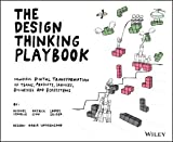 #3: The Design Thinking Playbook: Mindful Digital Transformation of Teams, Products, Services, Businesses and Ecosystems