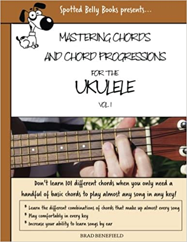 Amazon Mastering Chords For The Ukulele Mastering Chords And