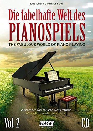 Die fabelhafte Welt des Pianospiels Vol. 2 (mit CD): 20 nordisch-romantische Klavierstücke