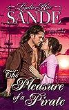 The Pleasure of a Pirate - Kindle edition by Sande, Linda Rae. Romance Kindle eBooks @ Amazon.com.