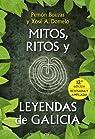Mitos, ritos y leyendas de Galicia par Bouzas