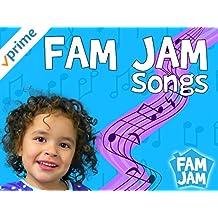 Fam jam songs