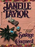 Savage Conquest by Janelle Taylor front cover