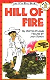 Hill Of Fire (I Can Read, Book 3) by Thomas P. Lewis (1983) Paperback