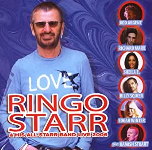 ringo his all starr band starr ringo starr his all starr band live 2006 music. Black Bedroom Furniture Sets. Home Design Ideas