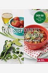 Two-Step Diabetes Cookbook: Over 150 Quick, Simple, Delicious Recipes Paperback