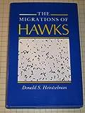 The Migrations of Hawks, Heintzelman, Donald S., 0253338212