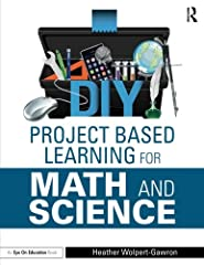 Are you interested in using Project Based Learning to revamp your lessons, but aren't sure how to get started? In DIY Project Based Learning for Math and Science, award-winning teacher and Edutopia blogger Heather Wolpert-Gawron makes it fun ...