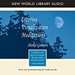 Creative Visualization Meditations | Shakti Gawain