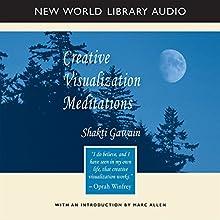 Creative Visualization Meditations | Livre audio Auteur(s) : Shakti Gawain Narrateur(s) : Shakti Gawain