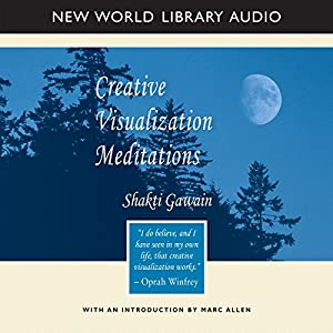 Creative Visualization Meditations Hörbuch