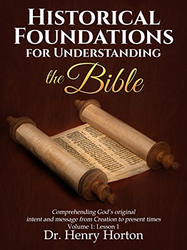 [D.o.w.n.l.o.a.d] HISTORICAL FOUNDATIONS FOR UNDERSTANDING THE BIBLE PDF