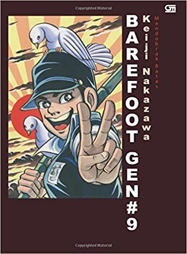 Barefoot Gen #9 Melanggar Batas (Indonesian Edition): Keiji Nakazawa: 9786020333052: Amazon.com: Books