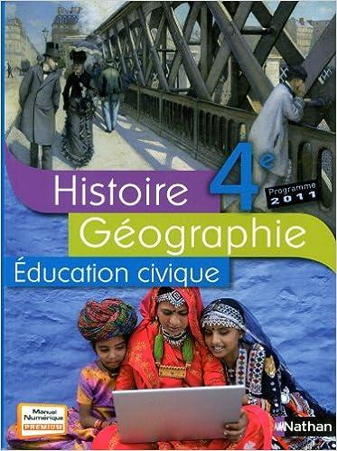 Lire Histoire Géographie 4e : Programme 2011 pdf ebook
