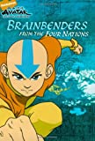 Brainbenders from the Four Nations (Avatar: The Last Airbender)