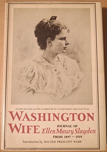 Washington Wife by Ellen Maury Slayden