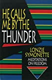 He Calls Me by the Thunder, Lonzie Symonette, 0785281746