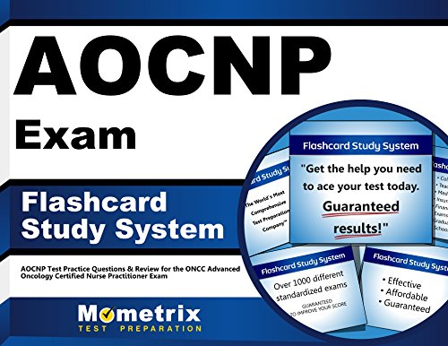 AOCNP Exam Flashcard Study System: AOCNP Test Practice Questions & Review for the ONCC Advanced Oncology Certified Nurse Practitioner Exam (Cards)