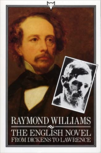 Book The English Novel From Dickens To Lawrence by Raymond Williams (1984-08-09)