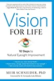 img - for Vision for Life, Revised Edition: Ten Steps to Natural Eyesight Improvement book / textbook / text book