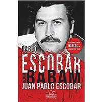 Pablo Escobar Benim Babam: Ses Getiren Tv Serisi Narcos'un Görünmeyen Yüzü!