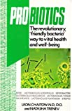 Probiotics, Leon Chaitow and Natasha Trenev, 0722519192