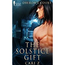 The Solstice Gift (Oberon's Court)