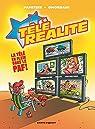 Télé Réalité, tome 1 : Écran total par Ghorbani