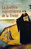 La doctrine augustinienne de la trinité