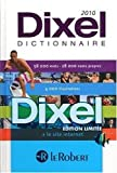 le robert dictionnaire dixel 2010 blue large library format dictionnaires generalistes french edition