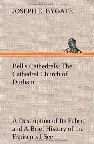 1fd89846afb4 Bell's Cathedrals: The Cathedral Church of Durham A Description of ...