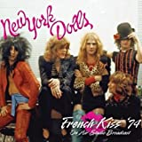 French Kiss 74 + Actress - Birth Of The New York Dolls