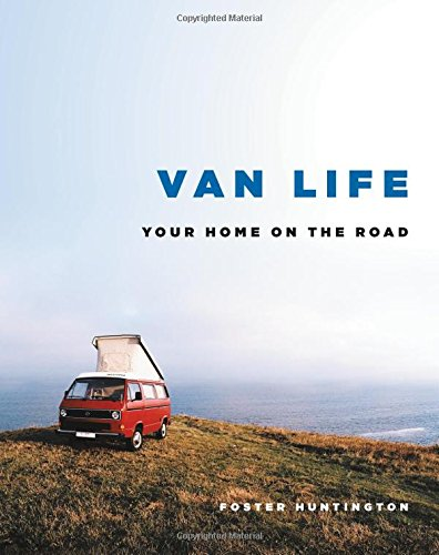 Van Life: Your Home on the Road cover