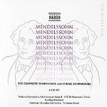 Mendelssohn: Complete Symphonies And String Symphonies