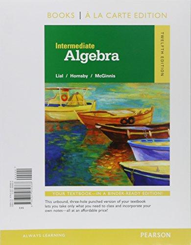 Intermediate Algebra, Books a la Carte Edition, Plus Mylab Math -- Access Card Package