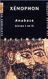 Xenophon, Anabase : Livres I-II ., , 2251799524