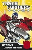 Transformers Prime: Optimus Under Threat: Book 2 (Transformers Prime Chapter Bk)