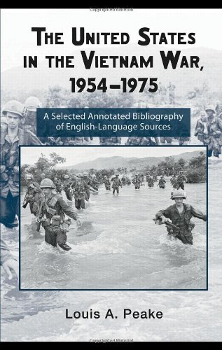 The United States and the Vietnam War, 1954-1975: A Selected Annotated Bibliography of English-Language Sources (Routledge Research Guides to American Military Studies) by Routledge
